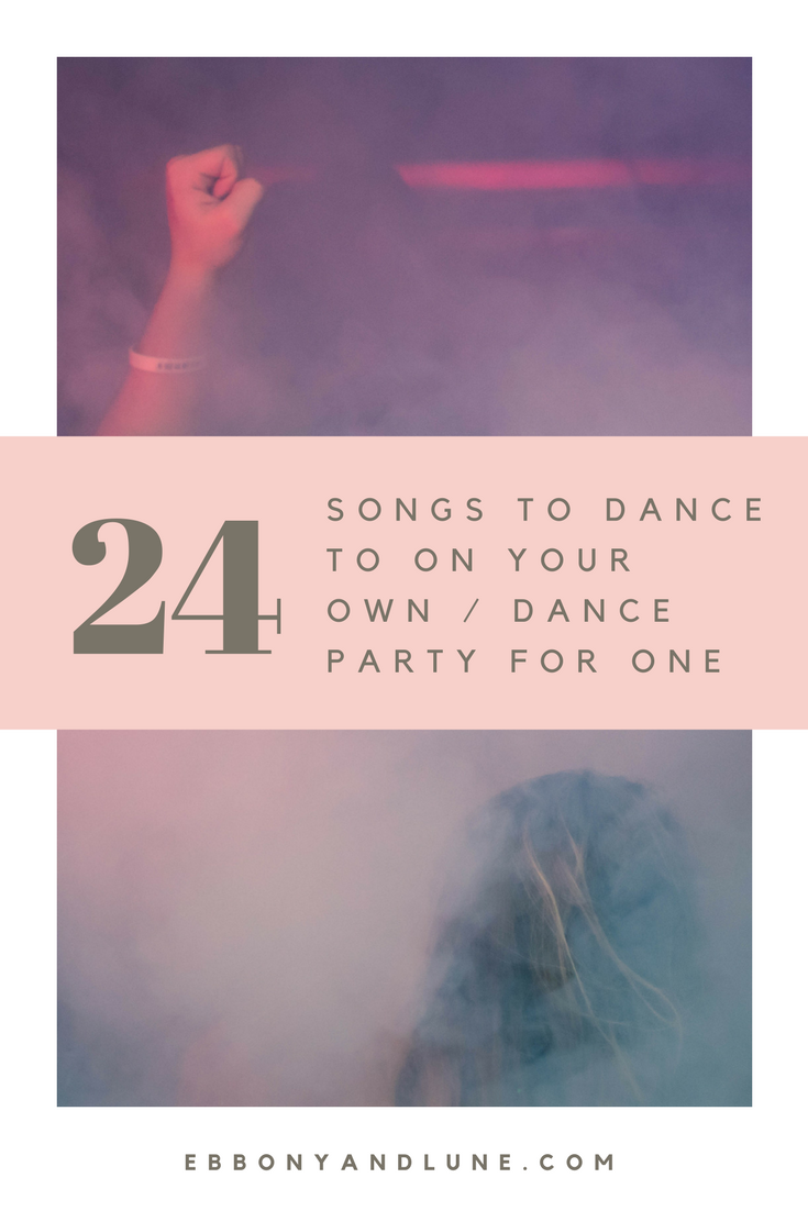 24 Songs To Dance To On Your Own