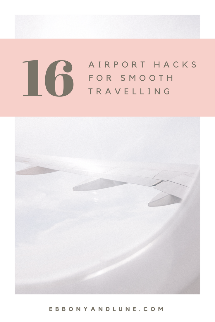 16 Airport Hacks for Smooth Travelling