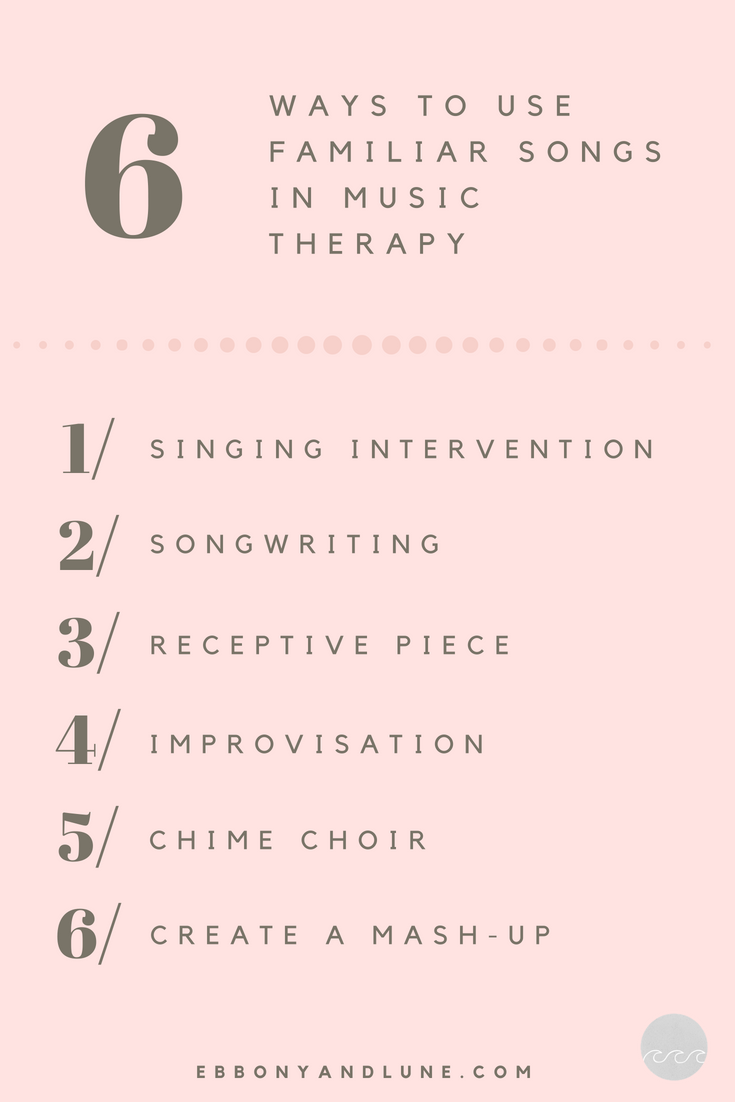 6 Ways To Use Familiar Songs In Music Therapy.png