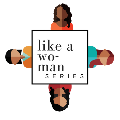 Like A Woman series