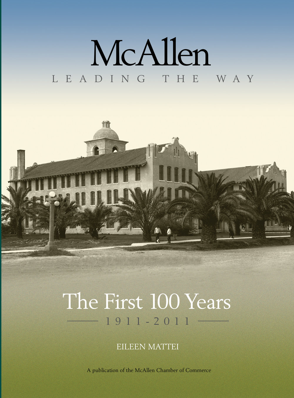 ISBN  9780578082400   $45.95  Available at McAllen Chamber of Commerce