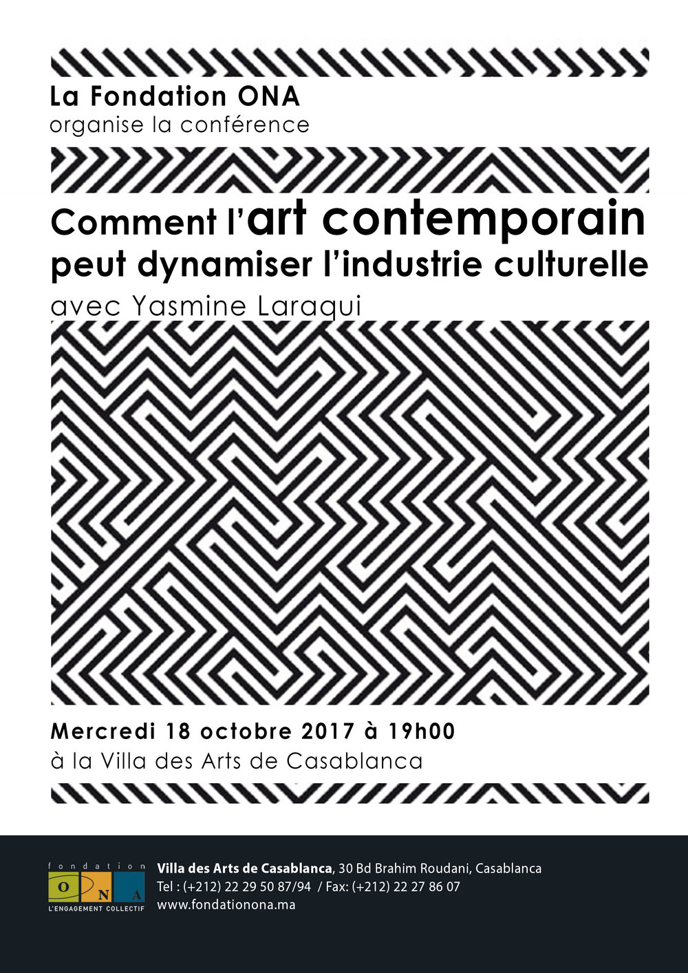 http://www.fondationona.ma/fr/nos-activites/comment-l-art-contemporain-peut-dynamiser-l-industrie-culturelle-yasmine-laraqui  https://fr.linkedin.com/pulse/compte-rendu-de-la-conf%C3%A9rence-comment-lart-peut-yasmine-laraqui