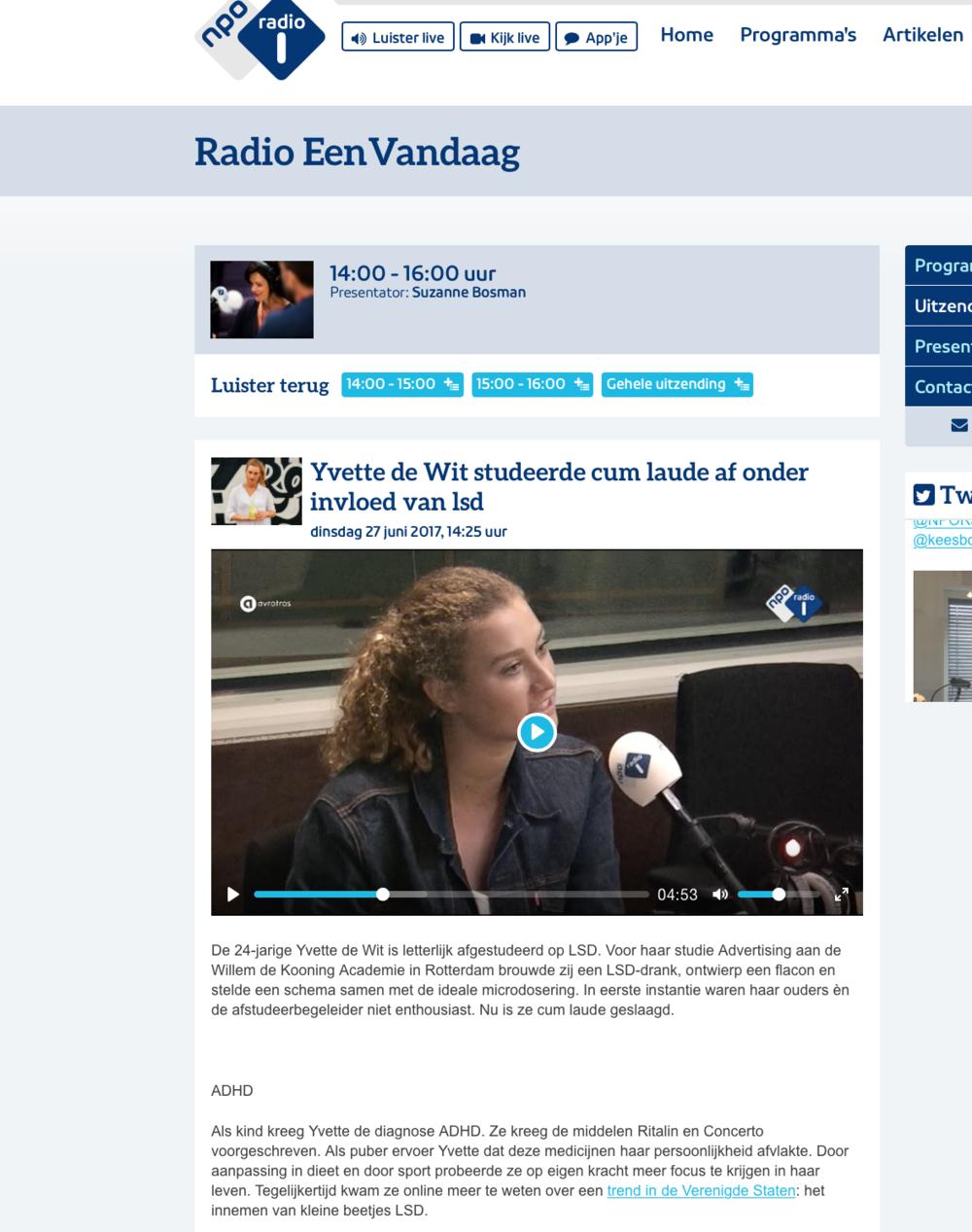 Radio 1 item    https://www.nporadio1.nl/radio-eenvandaag/onderwerpen/414579-yvette-de-wit-studeerde-cum-laude-af-onder-invloed-van-lsd