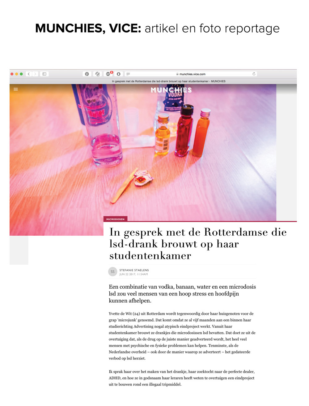 Interview  VICE Munchies    https://munchies.vice.com/nl/article/newpzg/in-gesprek-met-de-rotterdamse-studente-die-lsd-drank-brouwt