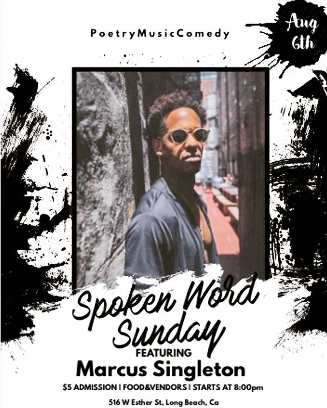 this Sunday i'm going to be one of the featured artist for @SpokenWordSunday's open mic out in Long Beach 🎤 come through and feed your soul with some provoking poetry and great music! | #sundayfunday #spokenword #liveperformance #goodvibesonly #marcussingletonmusic