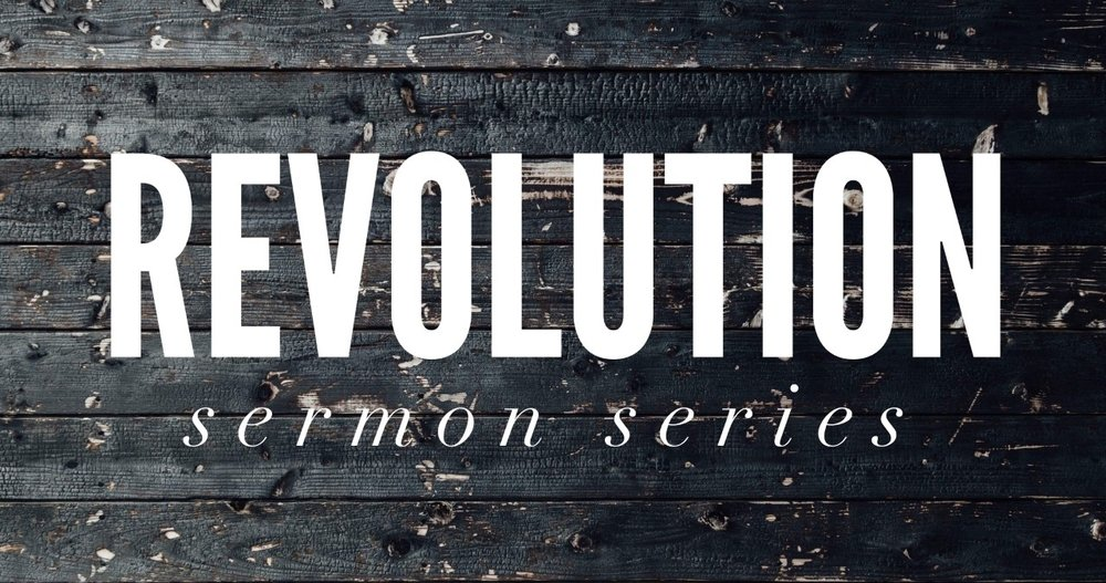Revolution sermon series logo