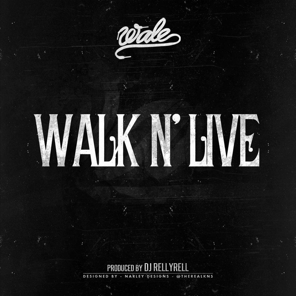 wale-walk-n-live.jpg