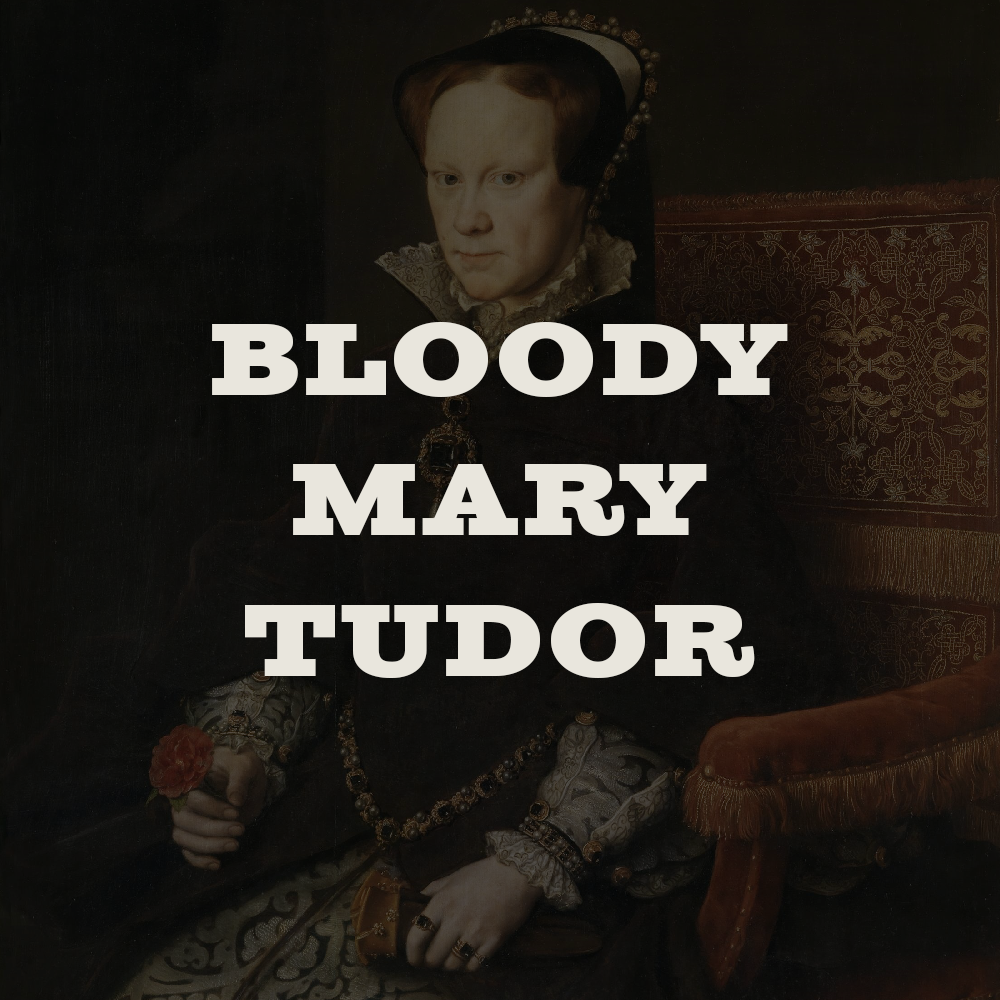 """Ep. 10: Bloody Mary Tudor - Who was """"Bloody Mary,"""" and what did Christianity look like in her England? Jake and Gerhard discuss the true story behind the layers of mythology."""