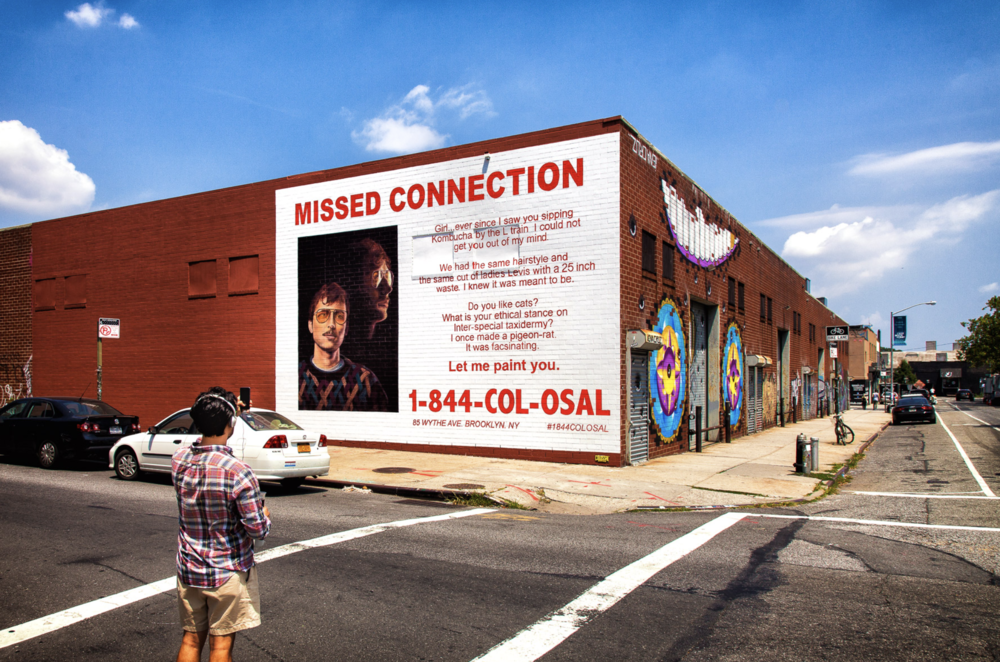 Missed Connections - Digital team work with Creative Director Tom at Colossal Media agency. Parody murals references with the visual ad tropes of luxury real estate and Craigslist missed connections. The extra-curious were encouraged to call 1-844-COL-OSAL, a toll-free number loaded with crank voicemail.
