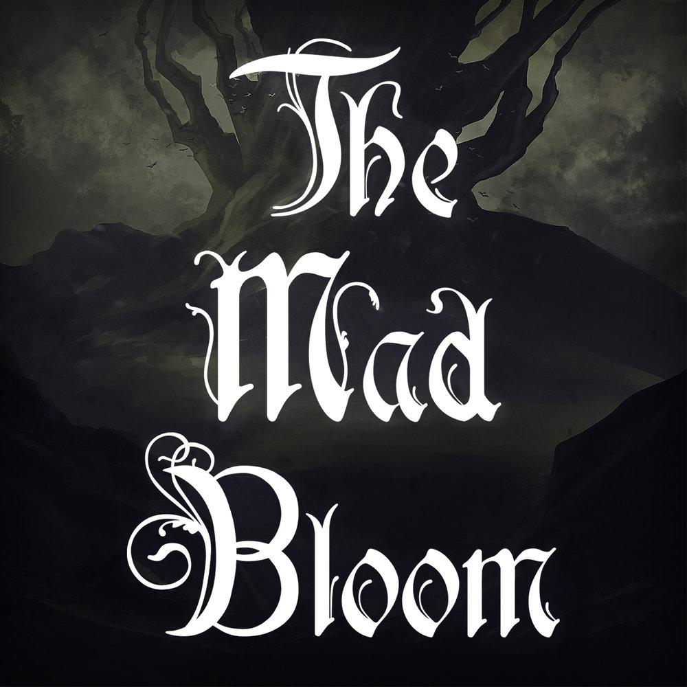 Album Cover Edit - The Mad Bloom.jpg