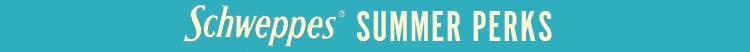 schweppes-summer-perks.png