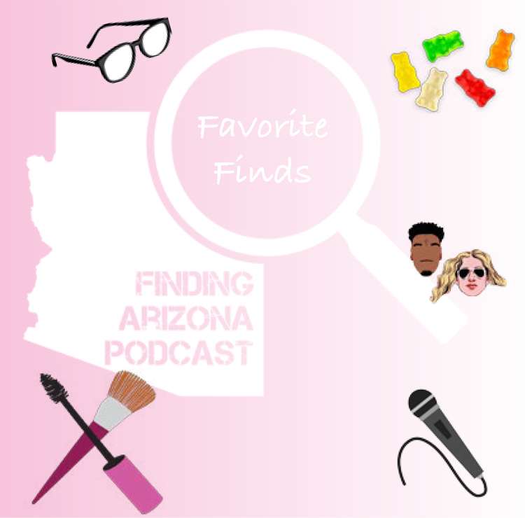 March Favorite Finds from Finding Arizona Blog