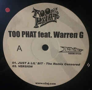 Too Phat with Warren G - Just a Lil' Bit ‎(CD, Single, Promo - Label: EMI/Positive ToneReleased: 2003