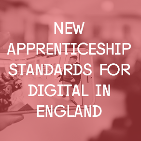 New apprenticeship standards for digital in England.png