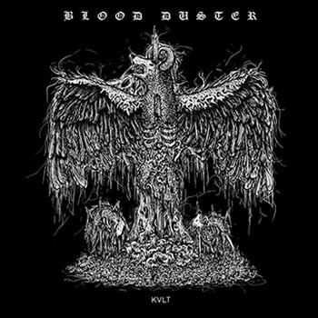 Blood Duster KVLT
