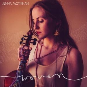 WOVEN - JENNA MOYNIHAN  Released 2015