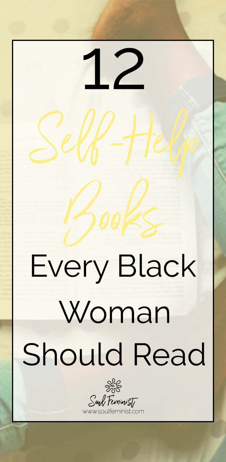12 Self-Help Books Every Black Woman Should Read