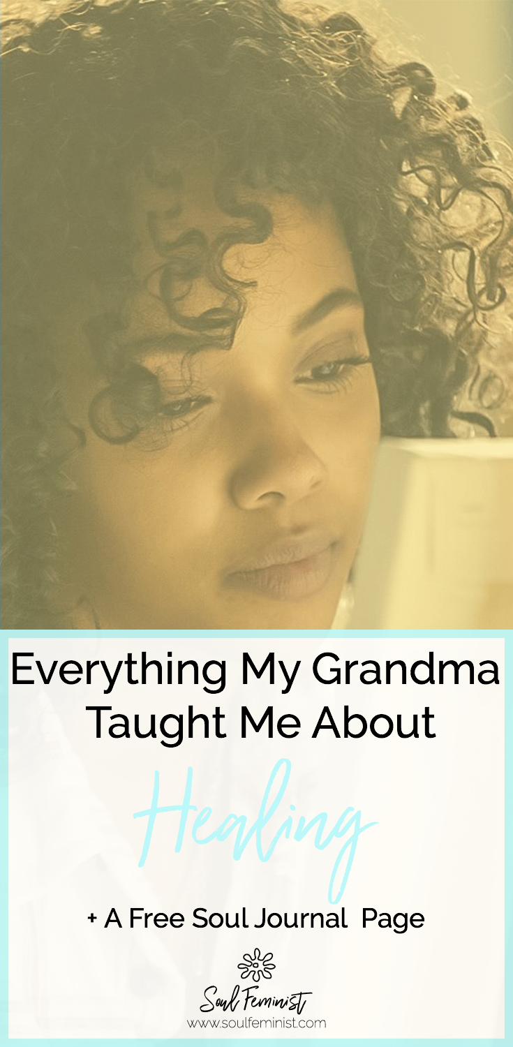 Everything My Grandmother Taught Me About Healing PIN