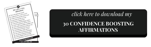 30-Confidence-Boosting-Affirmations-DWNLDBTTN.jpg