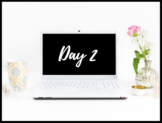 Day 2 - Finally get clear on what you want & don't want
