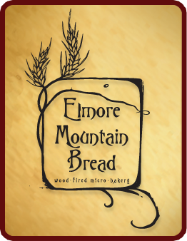 Elmore Mountain Bread - ELMORE, VTElmore Mountain Bread is a wood-fired micro-bakery and stone ground flour mill located in Elmore, Vermont. Our breads are made entirely with organic and regionally sourced wheat and specialty grains, all of which are ground into flour on our stone mill here at the bakery. They are carefully hand-crafted and hearth-baked in our custom wood-fired brick oven, which, by nature, limits the amount of bread we can bake, keeping production small and quality high.