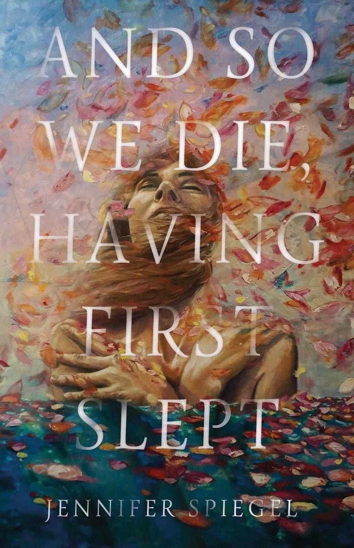and so we die, having first slept.jpg