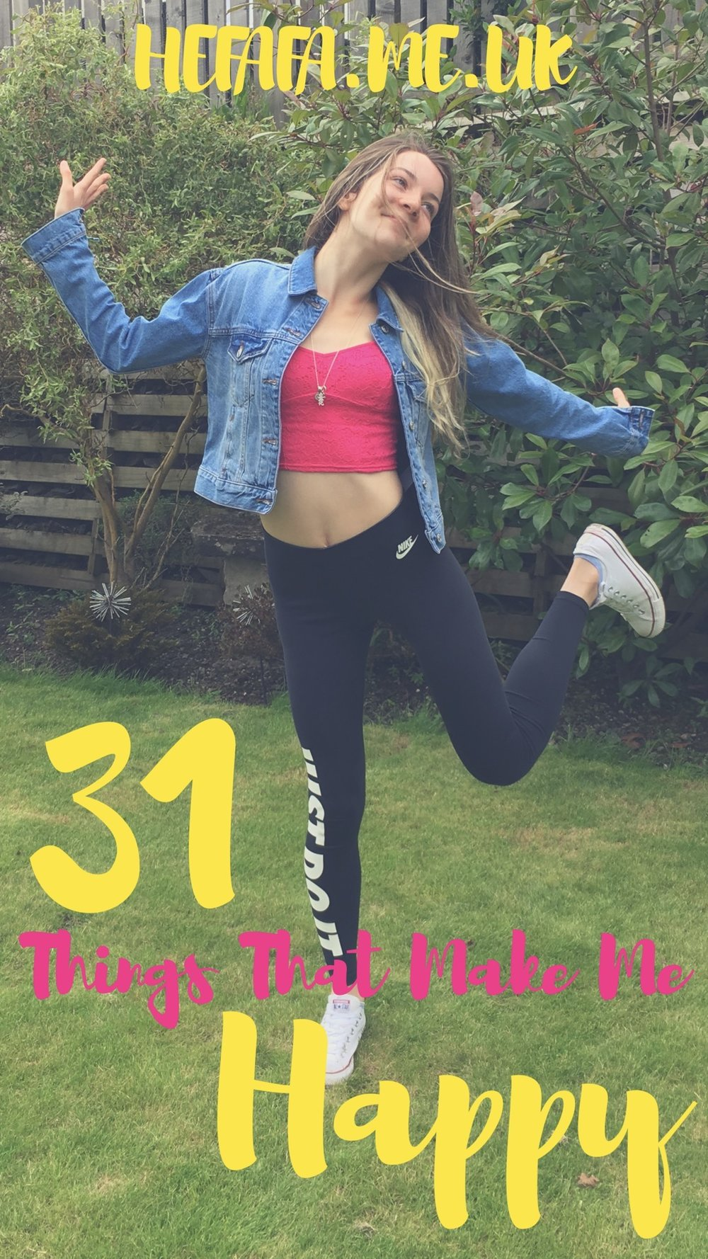 31 Things That Make Me Happy - Heather Rowland on hefafa.me.uk  Published 25th August 2017