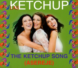 the ketchup song.jpg