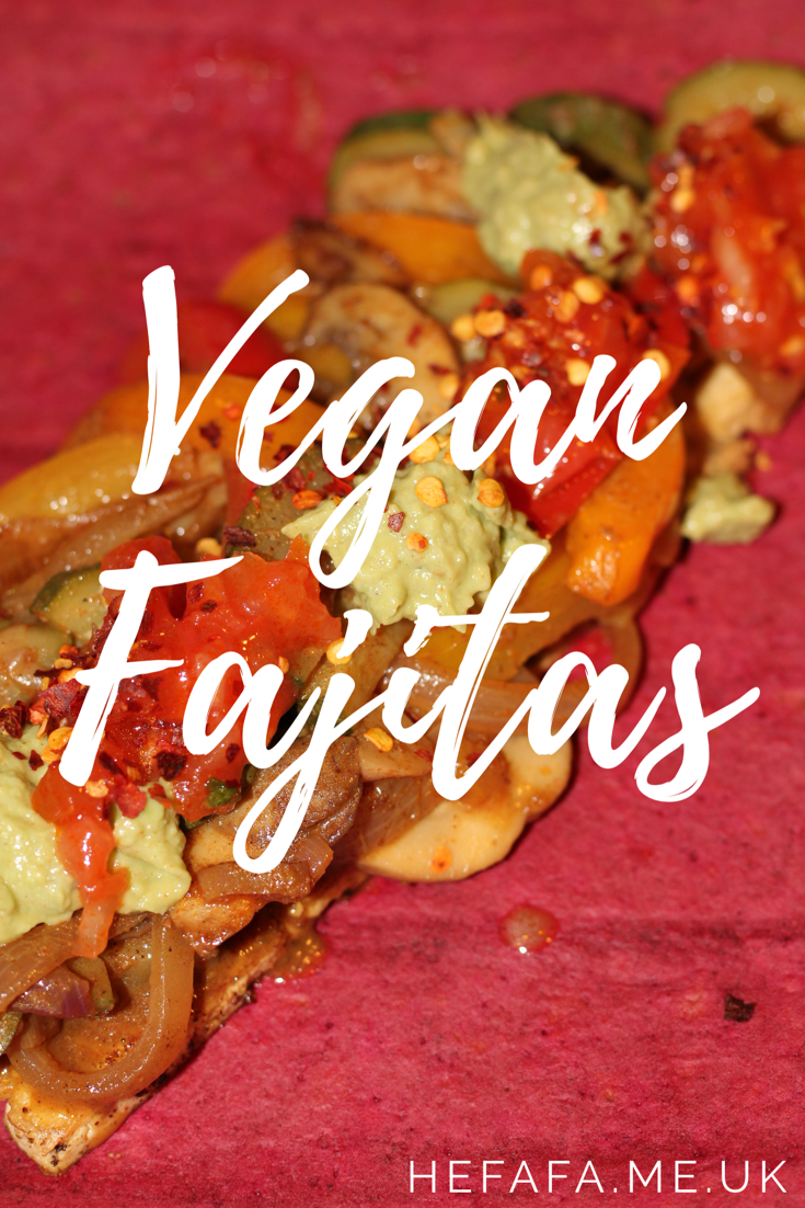 Vegan Fajitas - hefafa.me.uk