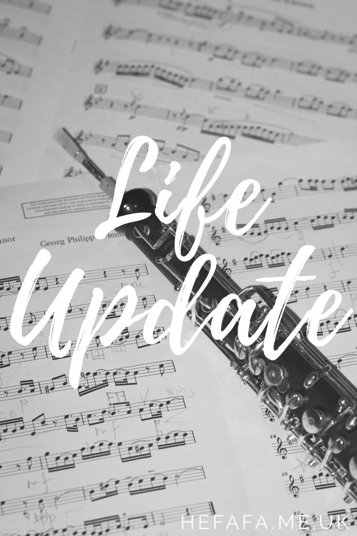 Life Update - hefafa.me.uk