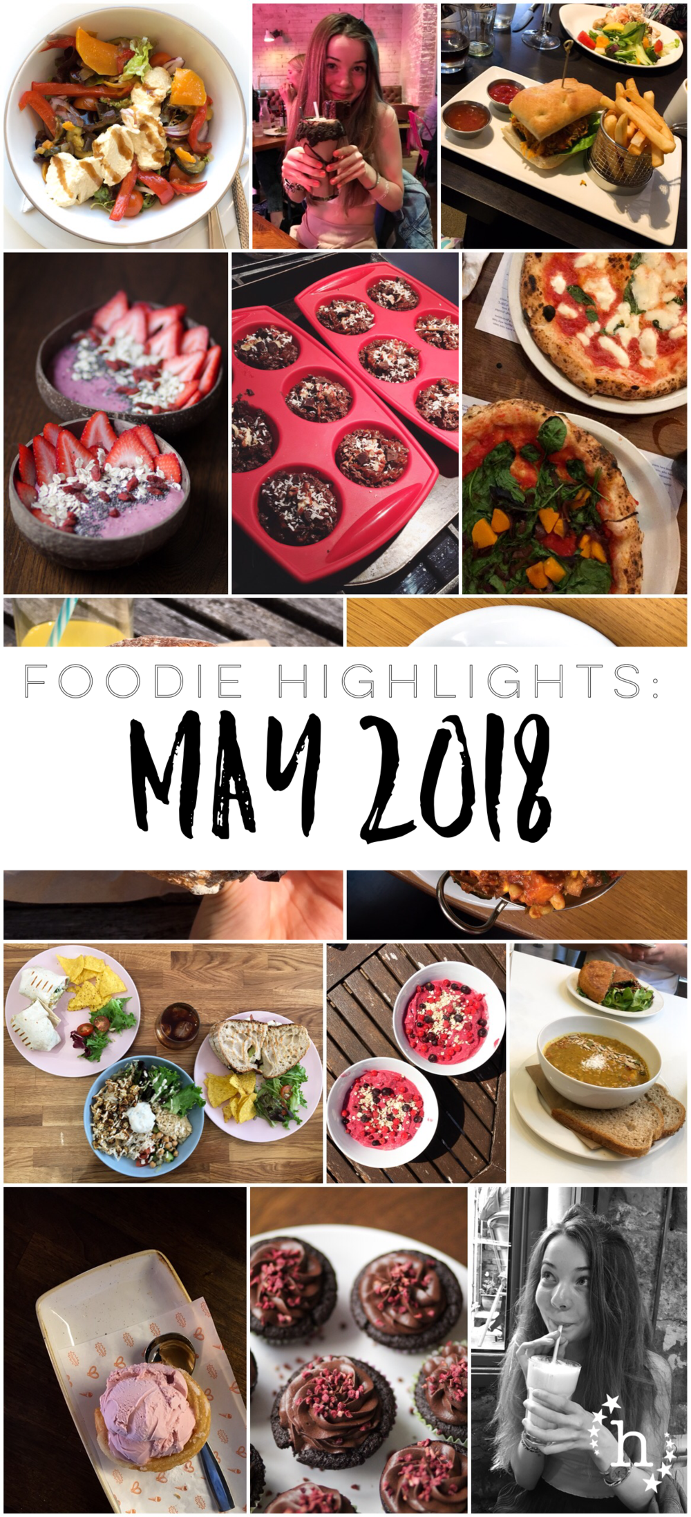 Foodie Highlights: May 2018 - hefafa.me.uk