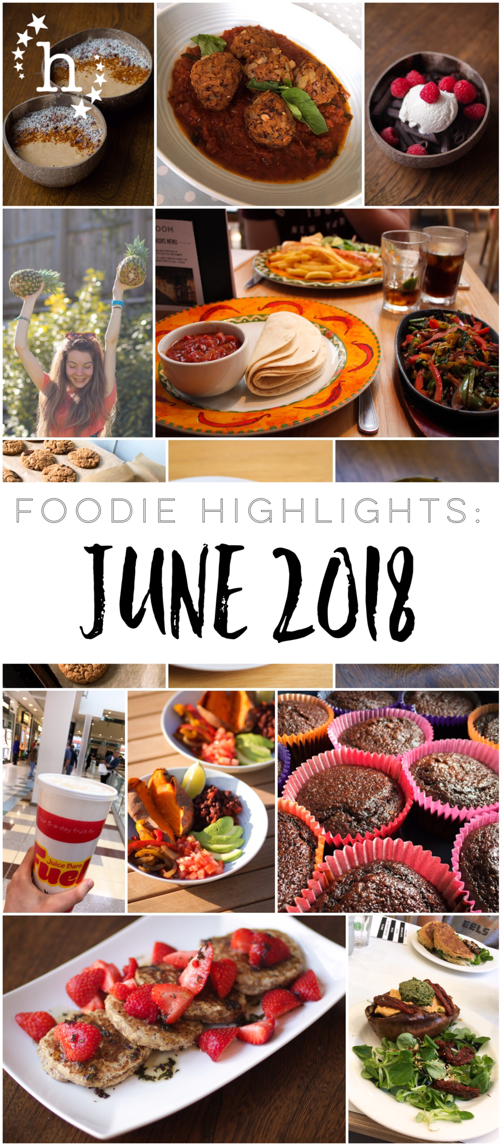 Foodie Highlights: June 2018