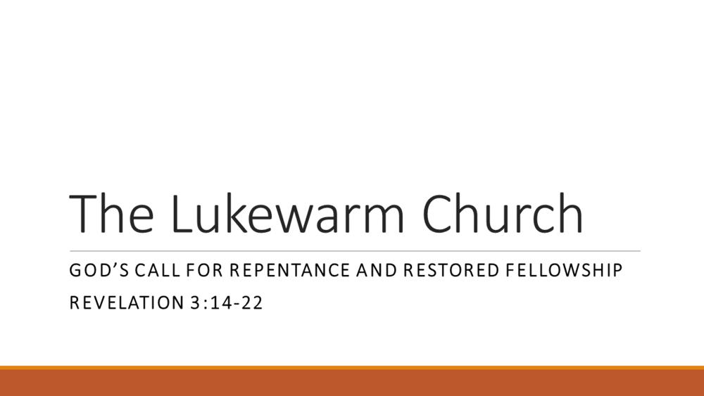 Lukewarm Church sermon 11-5-17.png