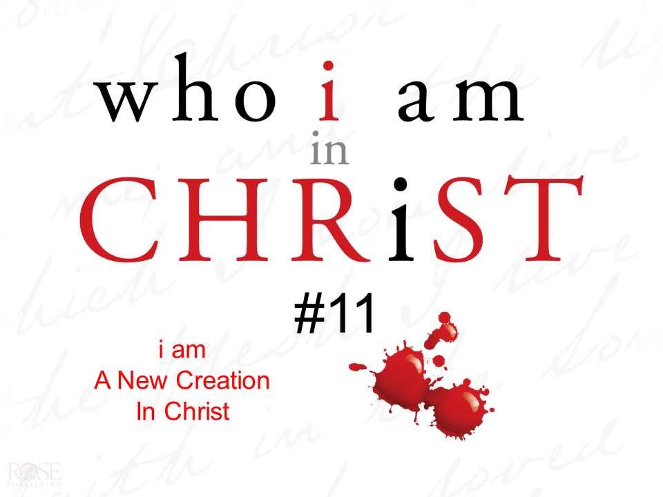 i am a new Creation in Christ.png