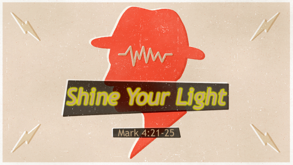 Shine Your Light.png