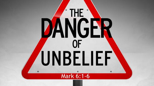 The Danger of Unbelief.png