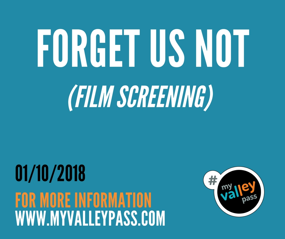 Forget Us Not (Film Screening) - Date: January 10, 2018City: GlendaleAdmission: FREETimes: 7pmWebsite: Click Here