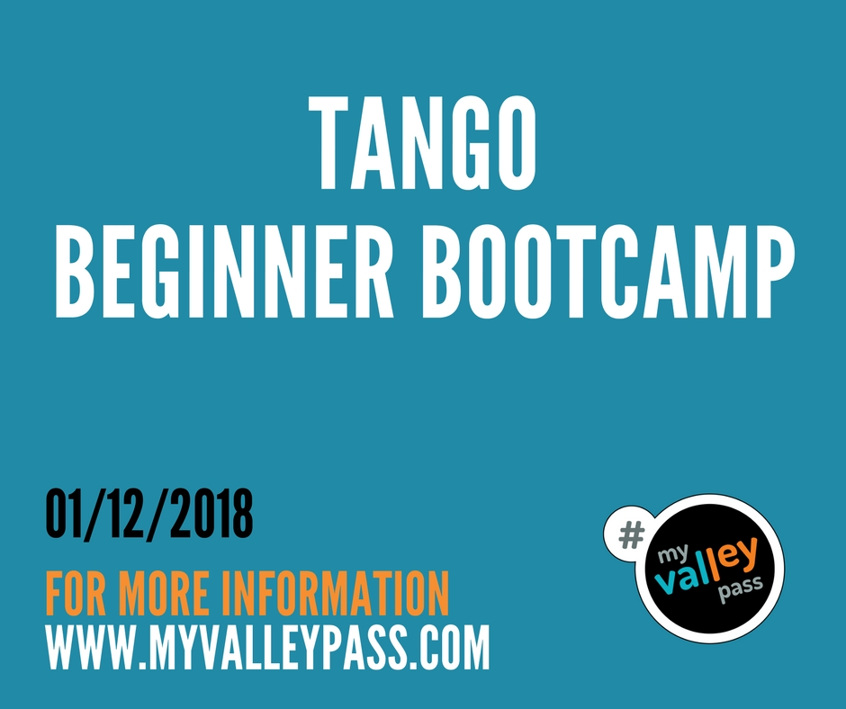Tango Beginner Bootcamp - Date: January 12, 2018City: North HollywoodAdmission: $30-$40Times: 8pm to 10pmWebsite: Click Here
