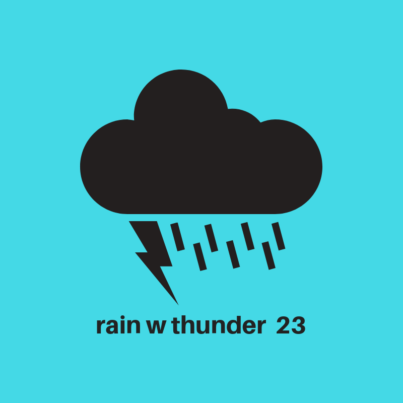 Rain with thunder 23