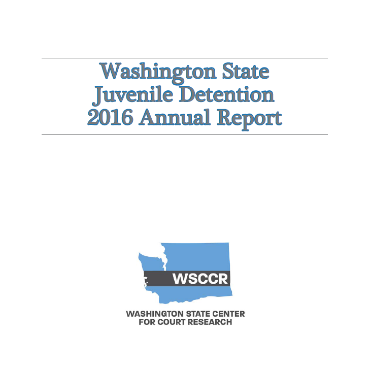 Washington State Juvenile Detention 2016 Annual Report