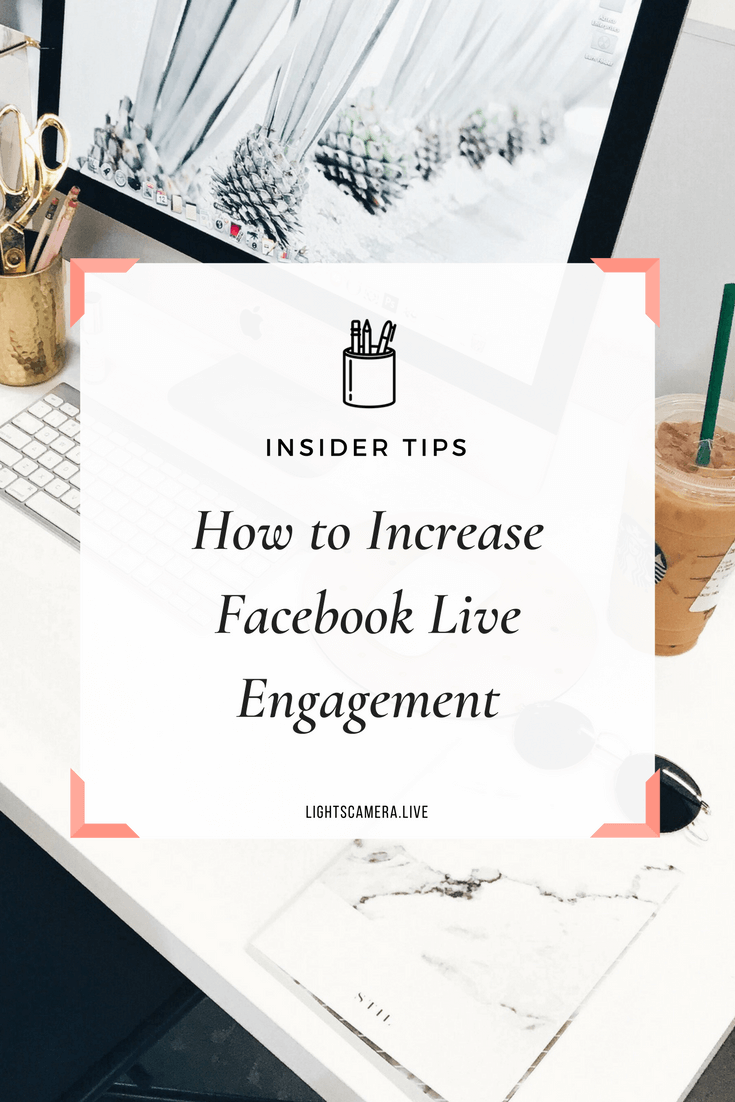 How to Increase Facebook Live Engagement.png