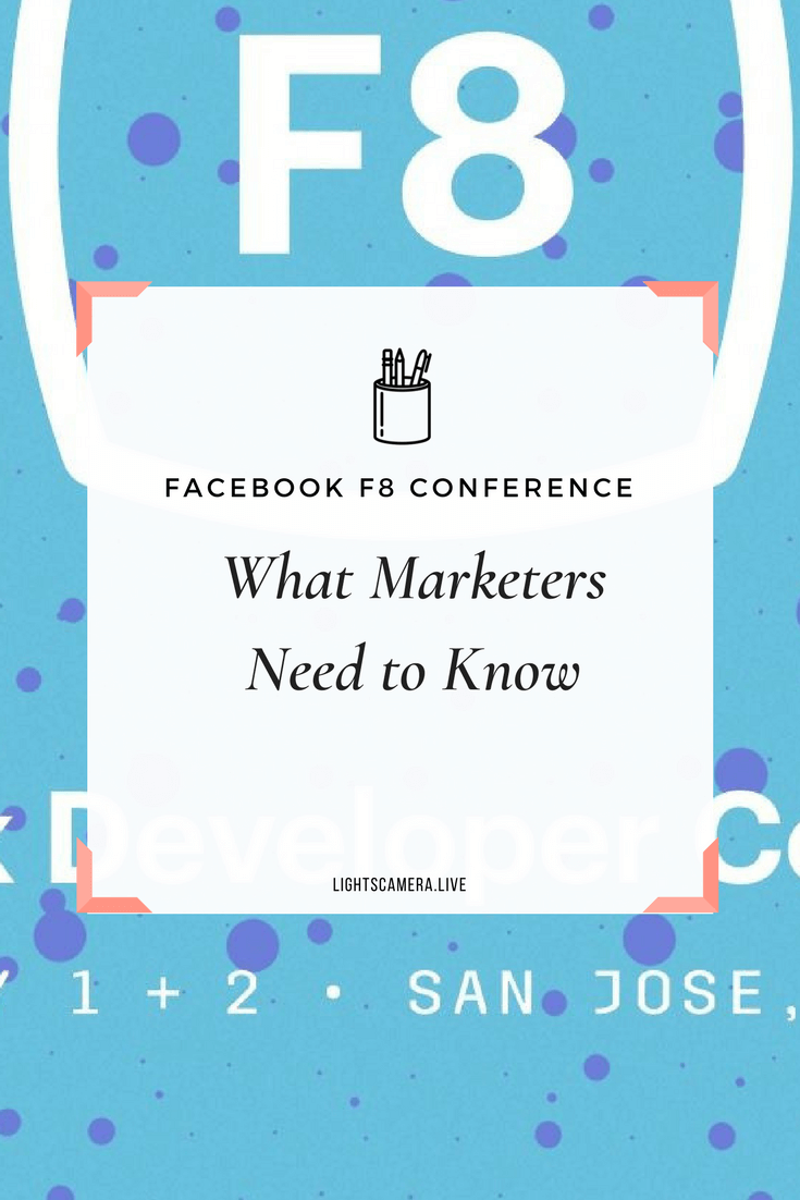 F8 What Marketers Need to Know.png
