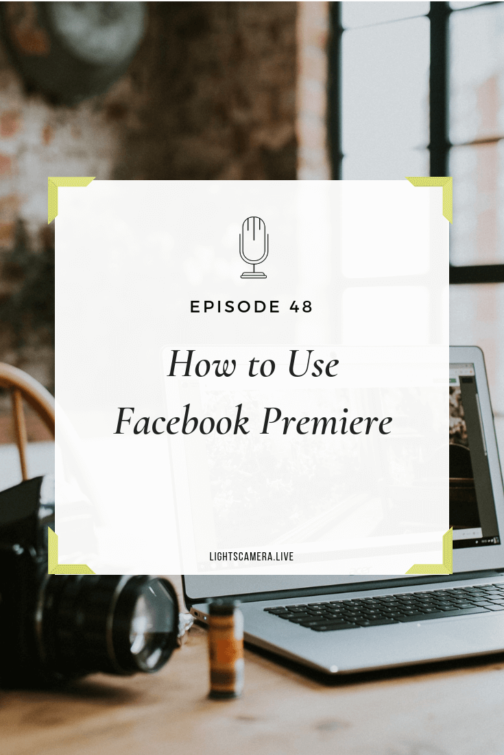 Facebook Live What Entrepreneurs Should Know - Lights, Camera, Live Stephanie Liu