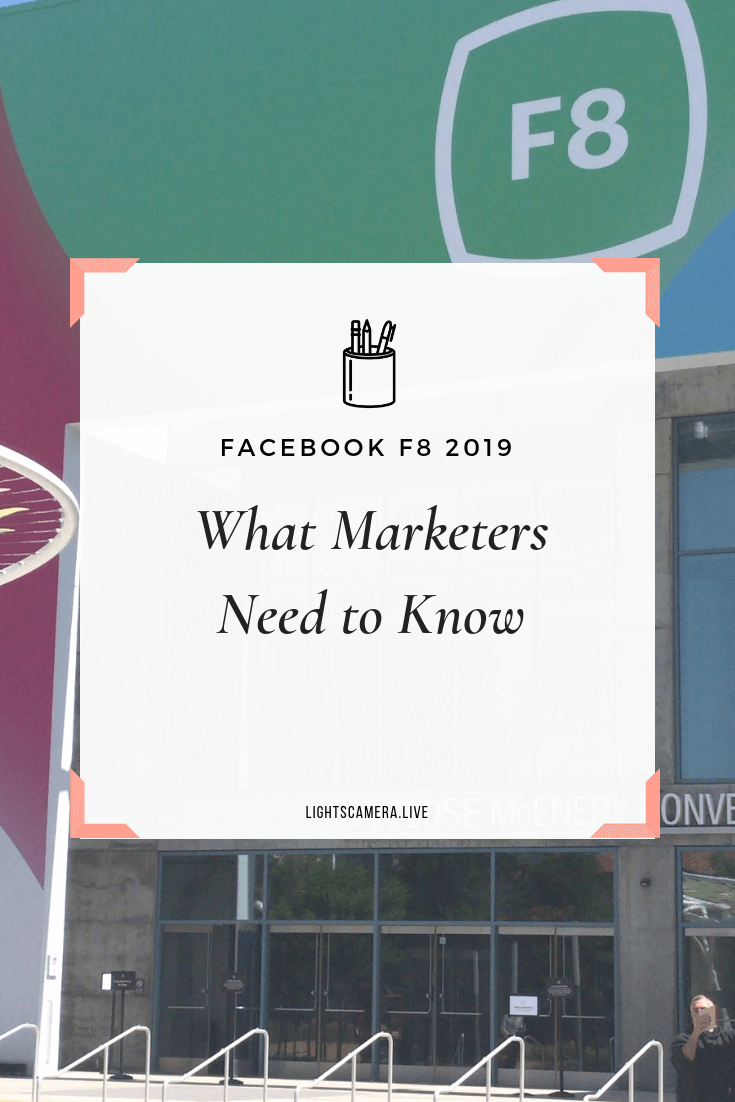 Facebook F8 2019 What Marketers Need to Know.png