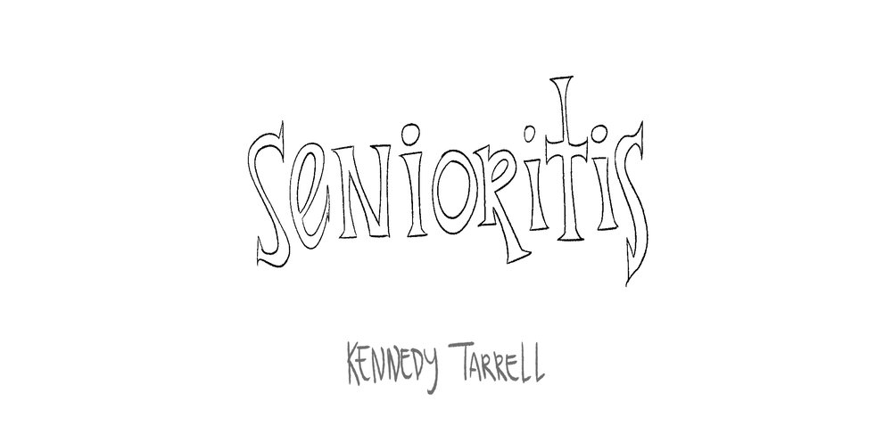 _Senioritis_00 copy.jpg