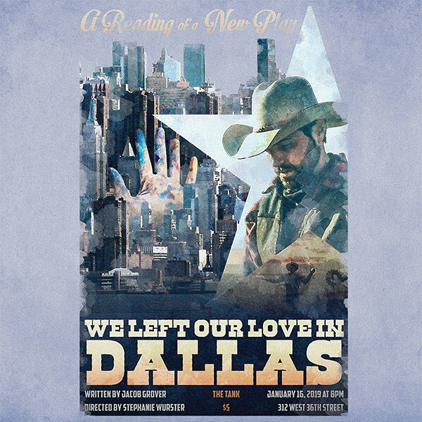 @thetanknyc is hosting a reading of my new play WE LEFT OUR LOVE IN DALLAS!  It's a Western Romance about a cowboy trying to win back their one-true-love in the most beautiful and vicious city on Earth (New York). It's happening Wednesday, January 16th at 8pm. I'm acting in it along with @ayoedebiri, @checcaevidente, and @alexandra_mutti and @swurster is directing.  Hope you can make it!  Also, shouts out to @luke_strickler for making our poster.