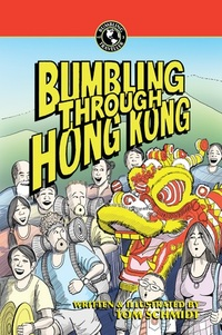 Hong Kong is the third Asian destination featured in Schmidt's Bumbling books following Borneo and Sumatra.