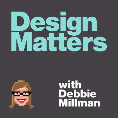 Design Matters with Debbie Millman - Podcast der NewYorker Gestalterin, Autorin und Künstlerin Debbie Millman, die im Laufe Ihrer Karriere schon mit Firmen wie Pepsi, Gillette und Nestlé zusammengearbeitet hat. Sie hat schon über 300 Designer interviewt, darunter auch einige Berühmtheiten.https://soundcloud.com/designmatters
