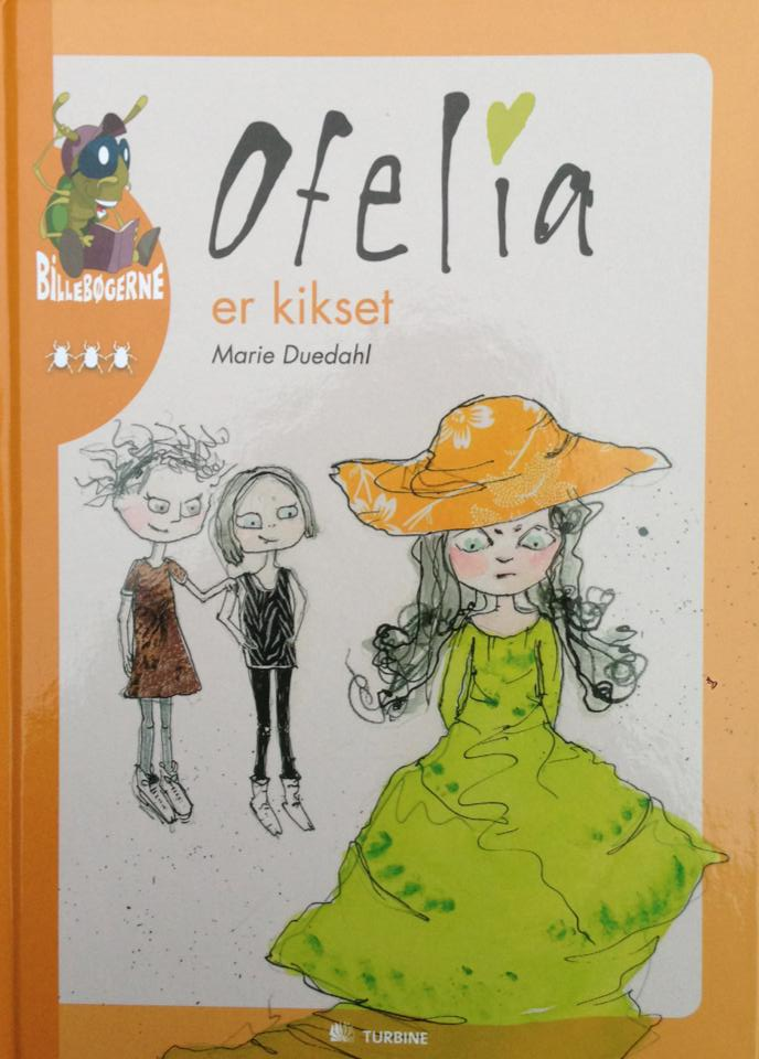 """Ofelia er kikset"", Turbine forlaget"