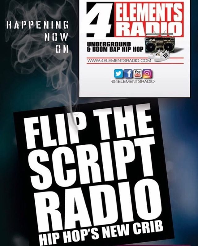 HAPPENING NOW on 4 Elements Radio... FLIP THE SCRIPT RADIO!!! One of the hardest Hip Hop shows straight outta NJ. Catch the rebroadcast of this dope ass show TONIGHT & EVERY SATURDAY NIGHT @ 8PM don't miss it!!! On the only station representing Underground & Boom Bap Hip Hop!!! Download the free '4 ELEMENTS RADIO APP' in the App Store/Google Play or listen via TUNEIN or any other internet radio streamer... #4ElementsRadio | #RealHipHop | #BoomBap | #UndergroundHipHop | #HipHopRadio | #InternetRadio | #4ElementsOfHipHop | #GrownManHipHop | #BoomBapHipHop | #OnlineRadio | #NoMumbleRap | #StrictlyBoomBap | @flipthescriptradio | @greystokedalegend @c_reality908